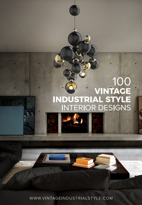 100 Vintage Industrial Style Interior Designs ebook 100 vintage industrial style interior designs