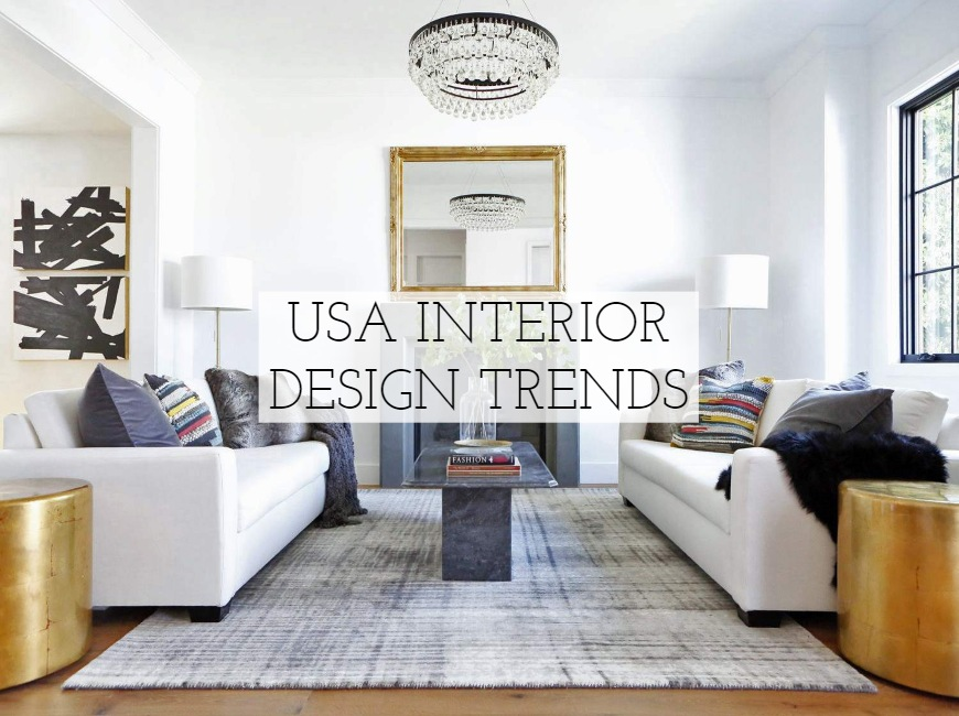 Made in USA Interior Design Trends usa interior design Made in USA Interior Design Trends Made in USA Interior Design Trends
