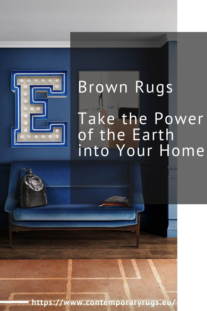 Brown Rugs, Take the Power of the Earth into Your Home brown rugs Brown Rugs, Take the Power of the Earth into Your Home Brown Rugs Take the Power of the Earth into Your Home 1 1