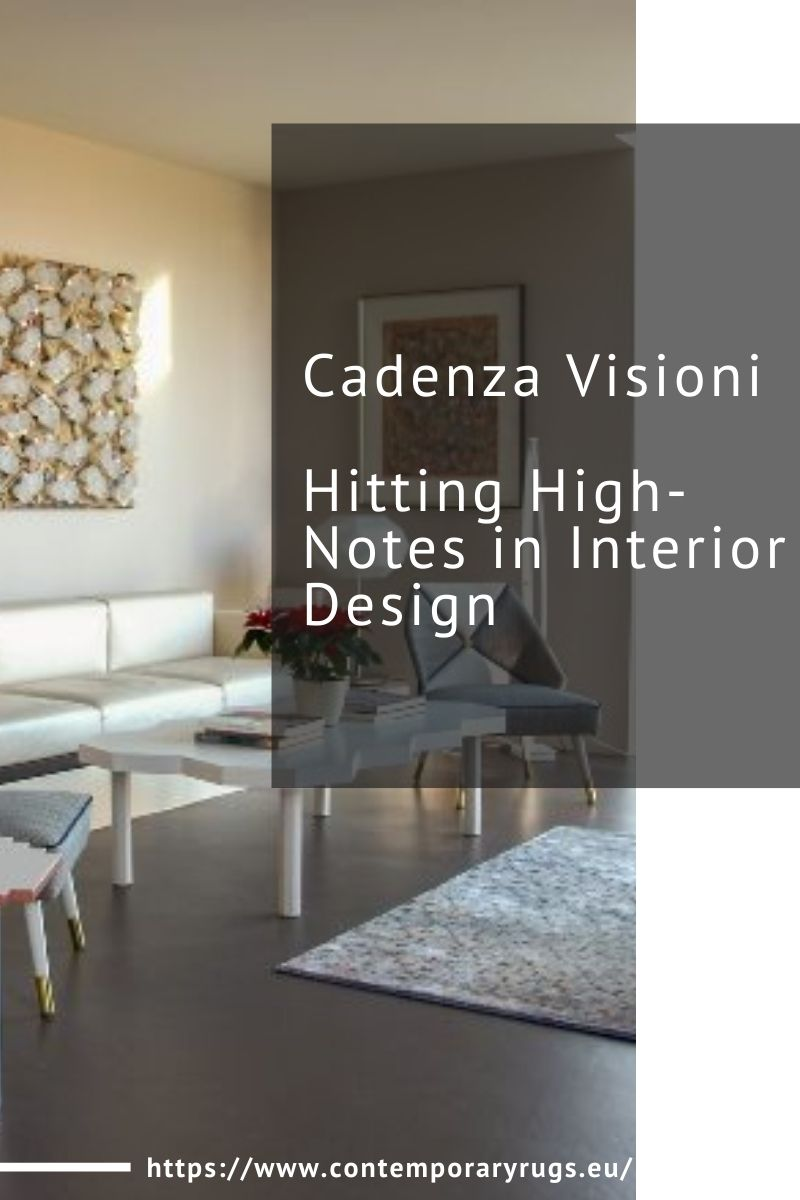 cadenza visioni Cadenza Visioni, Hitting High-Notes in Interior Design Cadenza Visioni Hitting High Notes in Interior Design 1 1
